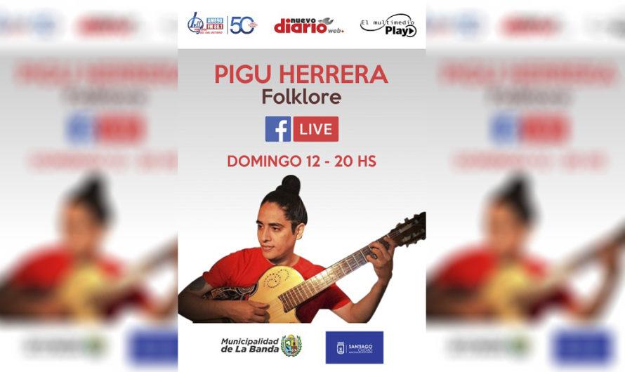 Pigu Herrera te hará vivir lo mejor de la música de nuestra tierra en un directo imperdible