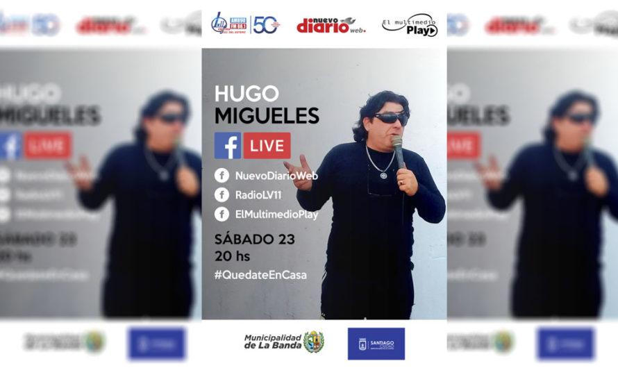 Hugo Migueles y un inolvidable show a través de Facebook Live