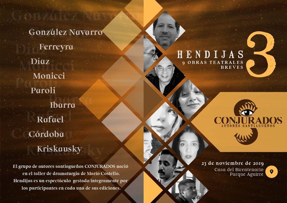 """""""Hendijas 3"""" sube a escena  hoy en la Casa del Bicentenario"""