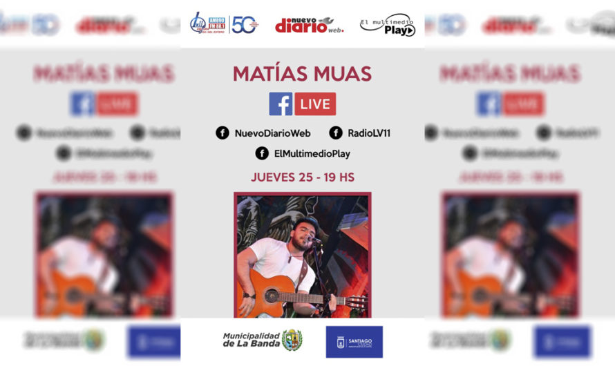 Matías Muas interpretará sus mejores temas a través de un imperdible directo