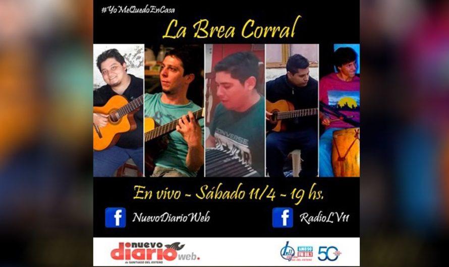 La Brea Corral amenizará la cuarentena a puro folclore tradicional